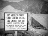 San Gabriel Dam construction sign